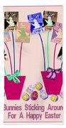 Bunnies Sticking Around For Easter Beach Towel