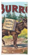 Burro Quality Of Cigars Label Beach Towel
