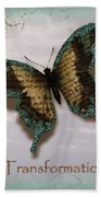 Butterfly Of Transformation Beach Towel
