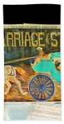 Carriage And Stagecoach Sign Beach Towel