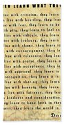 Children Learn What They Live Quote Beach Towel