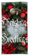 Christmas Greetings Door Wreath Beach Towel