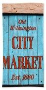 City Market Sign Beach Towel