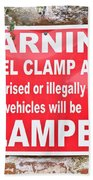 Clamping Sign Beach Towel