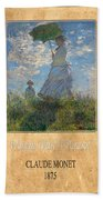 Claude Monet 1 Beach Towel