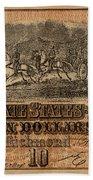 Confederate Ten Dollars Beach Towel