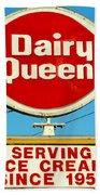 Dairy Queen Sign Beach Towel