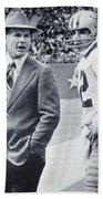 Dallas Cowboys Coach Tom Landry And Quarterback #12 Roger Staubach Beach Towel