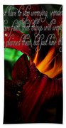 Dark Red Day Lily And Quote Beach Towel