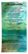 Desiderata 2 - Words Of Wisdom Beach Towel