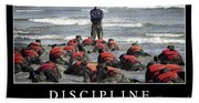 Discipline Inspirational Quote Beach Towel