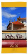 Dolce Vita Cafe In Saint-raphael France Beach Towel