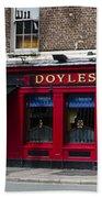 Doyles The Times We Live Inn - Dublin Ireland Beach Towel