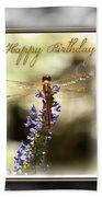Dragonfly Birthday Card Beach Towel by Carolyn Marshall