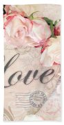Dreamy Shabby Chic Roses Heart With Love - Love Typography Heart Romantic Cottage Chic Love Prints Beach Towel