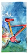 Enjoy The Ride- Colorful Bike Painting Beach Towel