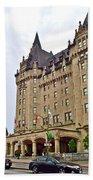 Fairmount Chateau Laurier East Of Parliament Hill In Ottawa-on Beach Towel