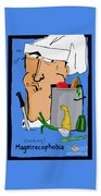Fear Of Cooking Beach Towel