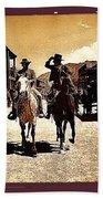 Film Homage Mark Slade Cameron Mitchell Riding Horses The High Chaparral Old Tucson Arizona Beach Towel
