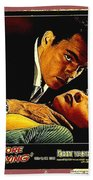 Film Noir Gerd Oswald Robert Wagner A Kiss Before Dying 1956 Poster Color Toning Added 2008 Beach Towel