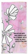 Floral Typography Word Art Quote Flowers And Butterflies By Megan Duncanson Beach Towel
