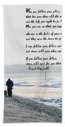 Follow Your Bliss Beach Towel
