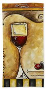 For Wine Lovers Only Original Madart Painting Beach Towel by Megan Duncanson