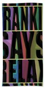 Frankie Says Relax Frankie Goes To Hollywood Beach Towel