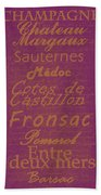 French Wines-3 - Champagne And Bordeaux Region Beach Towel