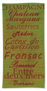 French Wines - 4 Champagne And Bordeaux Region Beach Towel