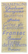 French Wines - Champagne And Bordeaux Region-1 Beach Towel