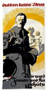 German Political Poster Shows A Soldier Standing In Front Of A Woman And Her Children Beach Towel