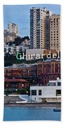 Ghirardelli Square Beach Towel