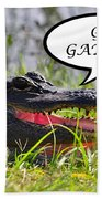 Go Gators Greeting Card Beach Towel
