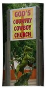 Gods Country Cowboy Church Beach Towel