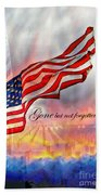 Gone But Not Forgotten Military Memorial Beach Towel