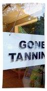 Gone Tanning Beach Towel