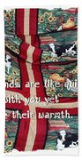 Good Friends Are Like Quilts Beach Towel