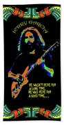 Good Times With Jerry Beach Towel