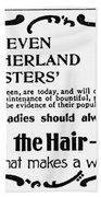 Hair Treatment Ad, 1894 Beach Towel