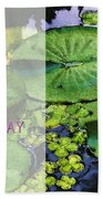 Happy Birthday Water Lily Beach Towel