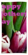 Happy Mothers' Day Tulip Bunch Beach Towel