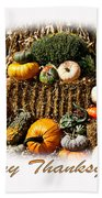 Happy Thanksgiving Beach Towel