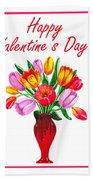 Happy Valentines Tulip Bouquet Beach Towel