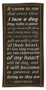 Homage To The Dogs In Our Lives Beach Towel
