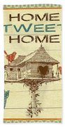 Home Tweet Home Beach Towel