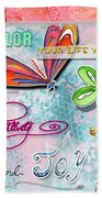 Inspirational Dragonfly Floral Art Colorful Uplifting Typography Art By Megan Duncanson Beach Towel