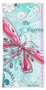 Inspirational Dragonfly Floral Art Inspiring Art Quote Be Passionate By Megan Duncanson Beach Towel