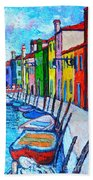 Italy - Venice - Colorful Burano - The Right Side  Beach Towel