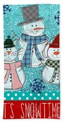 It's Snowtime Beach Towel